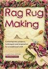 Rag Rug Making: Contemporary Projects, Techniques and Inspiration for a Traditional Craft by Jenni Stuart-Anderson (Paperback, 2007)