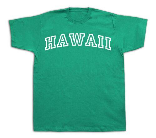 Hawaii Haloha State HI T Shirt mystic Tee Hot knows champion Game Modern Team