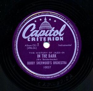 BOBBY-SHERWOOD-1945-Capitol-10037-In-the-Dark-BILLY-BUTTERFIELD-Oh-Lady