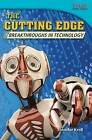 The Cutting Edge: Breakthroughs in Technology by Jennifer Kroll (Paperback / softback, 2013)