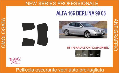pellicola oscurante vetri alfa romeo 166 berlina dal 1999 al 2006