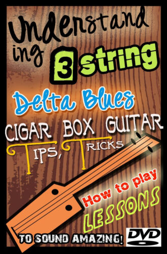 How to Play Cigar Box 3 string guitar Lessons for both Acoustic /& Electric