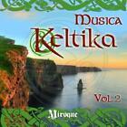 Musica Keltika Vol.2 von Various Artists (2013)