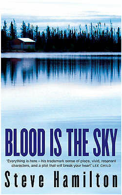 1 of 1 - Blood is the Sky, Steve Hamilton, Used; Good Book
