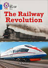 The Railway Revolution: Band 16/Sapphire by Jo Nelson (Paperback, 2016)