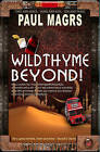 Wildthyme Beyond! by Paul Magrs (Paperback, 2012)