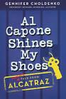 Al Capone Shines My Shoes by Gennifer Choldenko (Hardback, 2011)