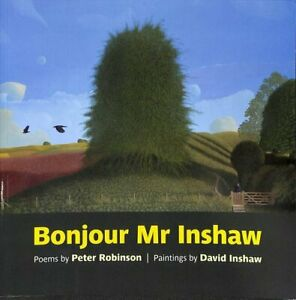 Bonjour-Mr-Inshaw-Poems-by-Peter-Robinson-Paintings-by-David-I-9781909747562