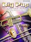 Big Pop Instrumental Solos: (alto Saxophone) by Faber Music Ltd (Paperback, 2006)