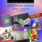 Dis-Moi,Josephine von Josephine Baker (2015)