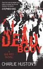 My Dead Body: A Joe Pitt Novel by Charlie Huston (Paperback, 2009)