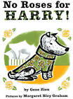 No Roses for Harry! by Gene Zion (Hardback, 1976)