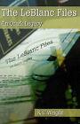 The LeBlanc Files: An Ozark Legacy by K C Wright (Paperback / softback, 2001)