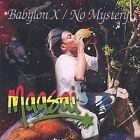 Babylon X...No Mystery by Maasai (CD, May-2003, Maasai&IProduction)