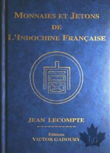 Gadoury-Monnaies-et-jetons-de-l-039-Indochine-Francaise-2014
