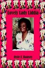 Lovely Lady Liddia by Ossie F Ramsey 9781410763723 Paperback 2003