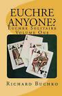 Euchre Anyone?: Euchre Solitaire by Richard Buchko (Paperback / softback, 2009)