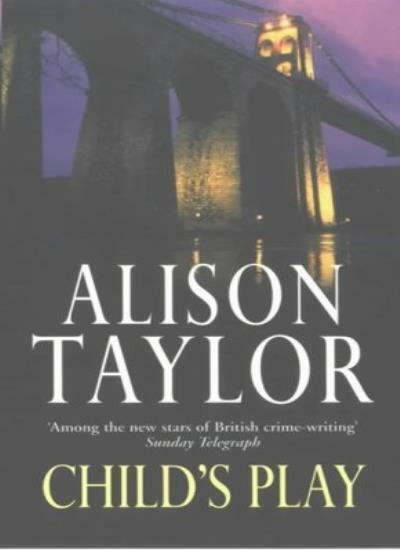 Child's Play,Alison G. Taylor