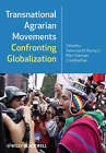 Transnational Agrarian Movements Confronting Globalization by John Wiley and Sons Ltd (Paperback, 2008)