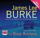 The Glass Rainbow by James Lee Burke (CD-Audio, 2011)