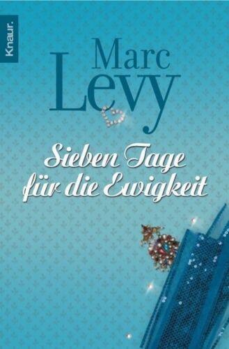 1 von 1 - Sieben Tage für die Ewigkeit von Marc Levy (2007, Taschenbuch) (1057)
