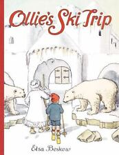 Ollie's Ski Trip by Elsa Beskow, NEW Book Large Size