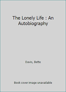 The-Lonely-Life-An-Autobiography-by-Davis-Bette