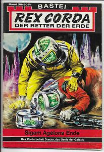 Rex-Corda-Der-Retter-der-Erde-Nr-38-TOP-Z1-Science-Fiction-Romanheft-BASTEI