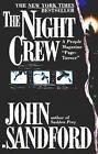 Night Crew: The Night Crew 1 by John Sandford (1998, Paperback)