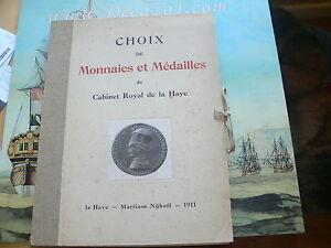 CHOIX-DE-MONNAIES-ET-MEDAILLES-du-Cabinet-Royal-de-la-Haye-Martinus-Nijhoff-1911
