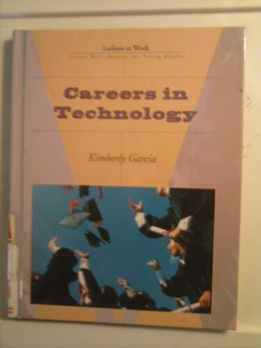 Careers in Technology by Kimberly Garcia 2002 Hardcover Good Condition