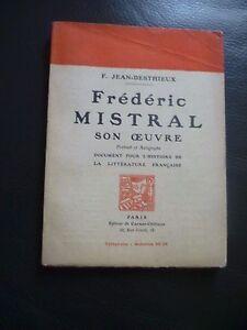 F.J Desthieux Frédéric Mistral Son Maestra 1922 Cuaderno Crit.paris Frontispicio