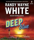 Deep Blue by Randy Wayne White (CD-Audio, 2016)