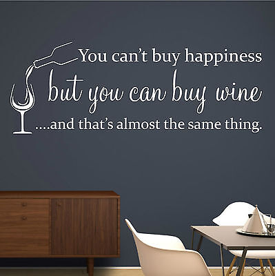 You can't buy happiness but you can buy wine.. | VINYL WALL ART STICKER | WQB22