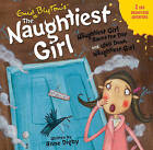 The Naughtiest Girl: Naughtiest Girl Saves the Day & Well Done by Enid Blyton, Anne Digby (CD-Audio, 2008)