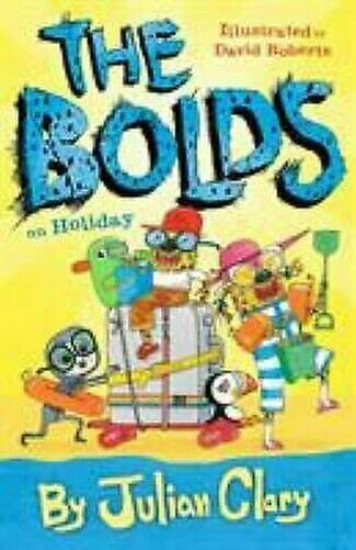 The Bolds Sur Vacances Couverture Rigide David Roberts Julian