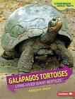 Galpagos Tortoises: Long-Lived Giant Reptiles by Rebecca E Hirsch (Hardback, 2015)