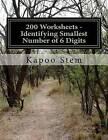 200 Worksheets - Identifying Smallest Number of 6 Digits: Math Practice Workbook by Kapoo Stem (Paperback / softback, 2015)
