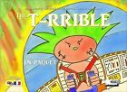 The T-RRIBLE (Bilingual English-French) by J. N. Paquet (Paperback, 2013)
