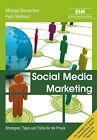 Social Media Marketing von Michael Bernecker und Felix Beilharz (2012, Gebundene Ausgabe)