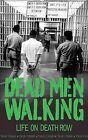 Dead Men Walking: Life on Death Row by Bill Wallace (Paperback, 2010)