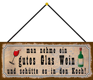 Man Nehme Wine Schütte It IN Cook Shield with Cord Tin Sign 10 X 27 CM K0133-K