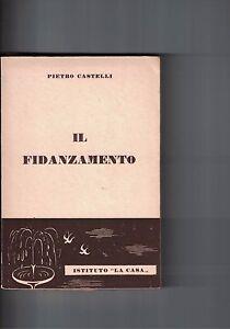 IL-FIDANZAMENTO-P-CASTELLI-1959-ISTITUTO-034-LA-CASA-034