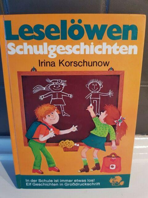 Leselöwen Schulgeschichten Irina Korschunow