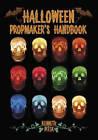 Halloween Propmaker's Handbook by Kenneth Pitek (Paperback, 2006)