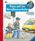 Wieso? Weshalb? Warum?: Pass Auf Im Strassenverkehr by Ravensburger Buchverlag Otto Maier  GmbH (Hardback, 2008)
