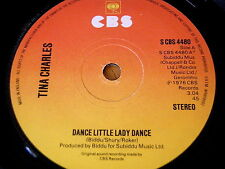 "TINA CHARLES - DANCE LITTLE LADY DANCE    7"" VINYL"