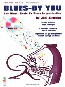 """blues-by You: The Direct Route To Piano Improvisation"" Music Book/cd-brand New! Et D'Avoir Une Longue Vie."