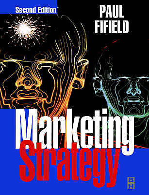 Marketing Strategy: How to Prepare It - How to Implement It (CIM Student Workboo
