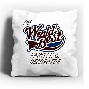 The Worlds Best Painter amp Decorator Cushion - Cranleigh, Surrey, United Kingdom - The Worlds Best Painter amp Decorator Cushion - Cranleigh, Surrey, United Kingdom